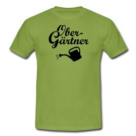 "Garten T-Shirt mit dem Aufdruck ""Obergärtner"""