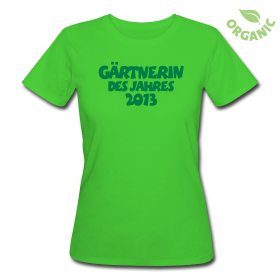 T-Shirts für die Gärtner und Gärtnerinnen des Jahres 2013