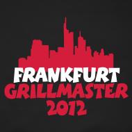 Frankfurt Grillmaster T-Shirts und Grillschürzen für Frankfurter Grillkönige