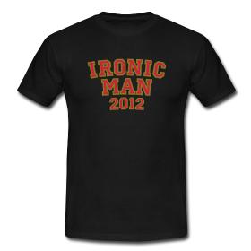 Ironicman T-Shirts