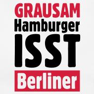 Hamburger isst Berliner - T-Shirts mit Hamburger Schlagzeilen