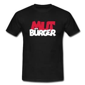 T-Shirts für mutige Bürger