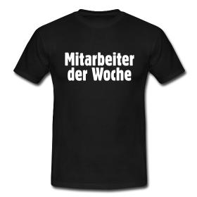 T-Shirts für die Mitarbeiter der Woche