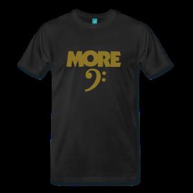 More Bass T-Shirts für Bassisten und DJs