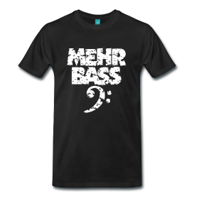 Mehr Bass T-Shirts