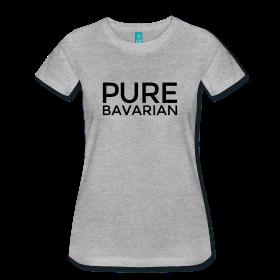 Pure Bavarian T-Shirts aus Bayern für Bayerinnen
