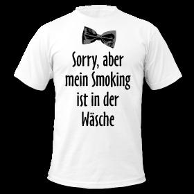 mein-smoking-ist-in-der-waesche-sprueche-t-shirts