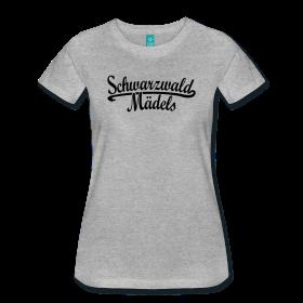 Schwarzwald Maedel T-Shirts für Schwarzwaelderinnen