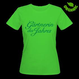 Garten Geschenk T-Shirt Gärtnerin des Jahres