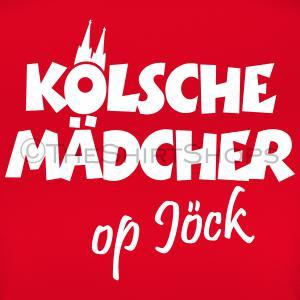 Kölsche Mädcher op Jöck T-Shirts