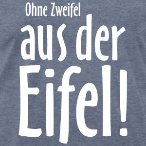 Ohne Zweifel aus der Eifel T-Shirts