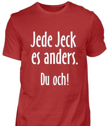 jede Jeck es anders - Du och - Köln T-Shirt