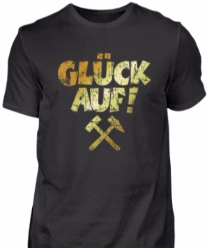 Glück auf Ruhrpott T-Shirts