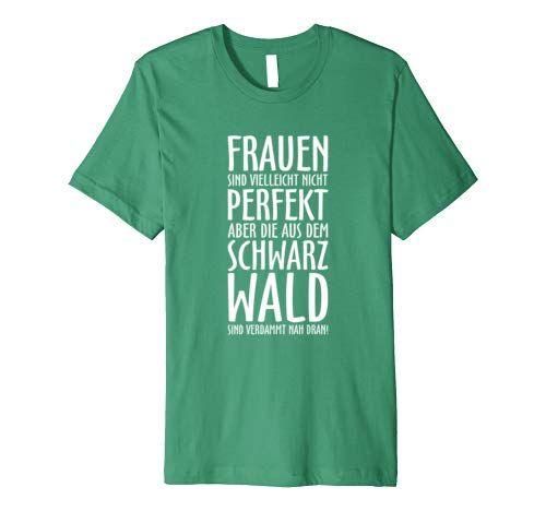 Lustige T-Shirts für Frauen aus dem Schwarzwald