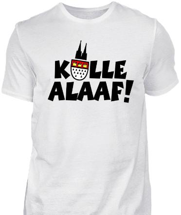 Kölle Alaaf Köln Karneval T-Shirt
