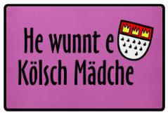 Köln Fußmatten mit Sprüchen für Kölsche Mädcher