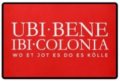 Ubi Bene Ibi Colonia Kölsche Fußmatte aus Köln